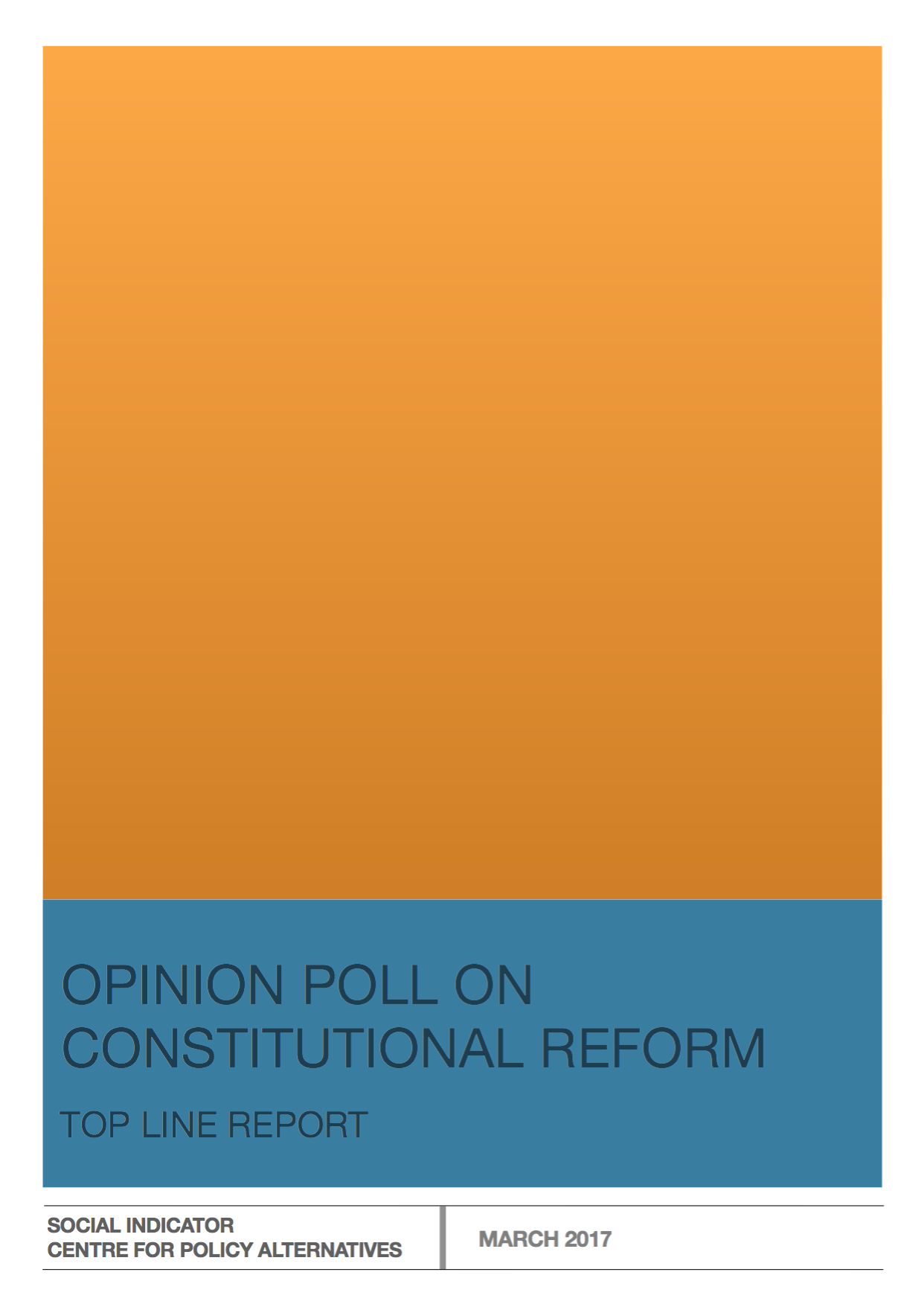 Opinion Poll on Constitutional Reform – Topline Report